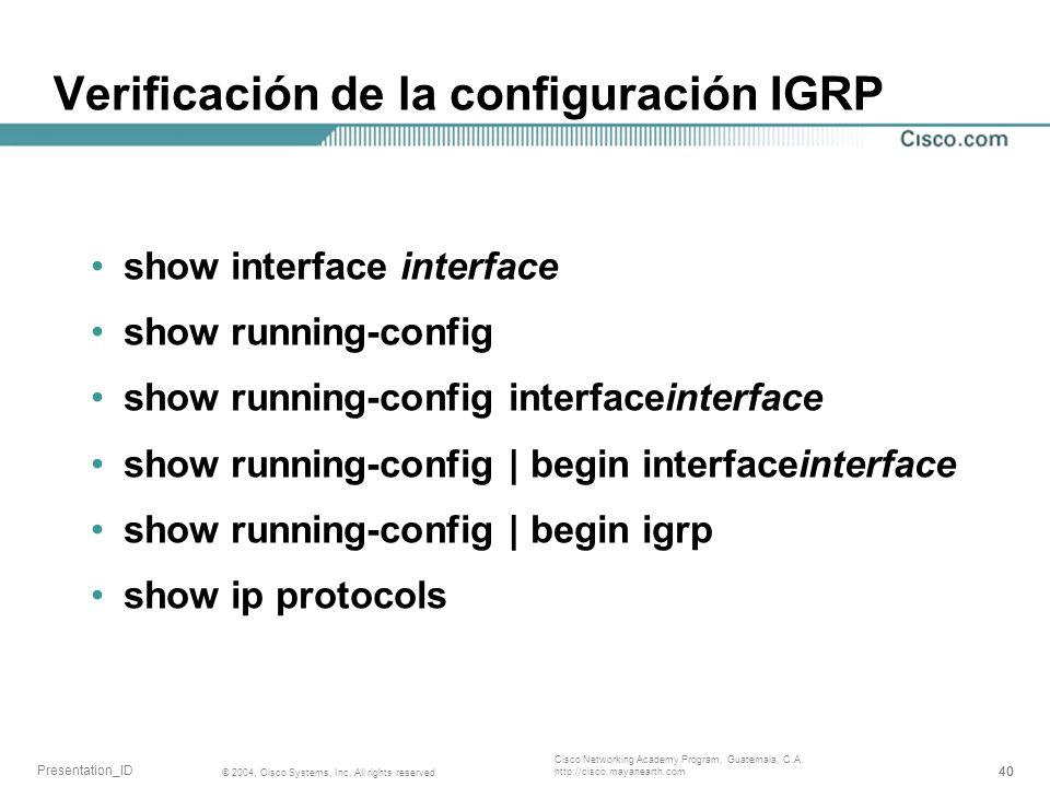 Verificación de la configuración IGRP