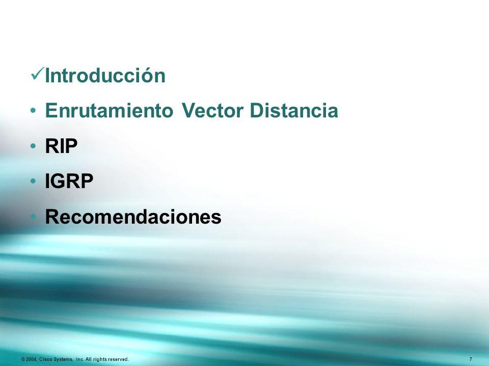 Enrutamiento Vector Distancia RIP IGRP Recomendaciones