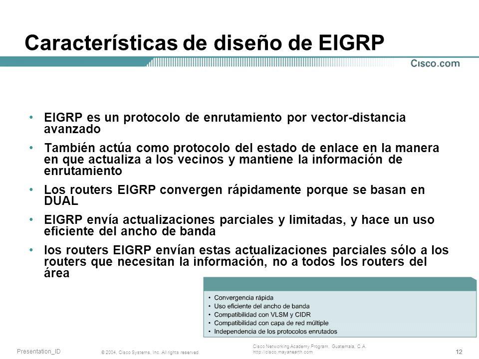Características de diseño de EIGRP