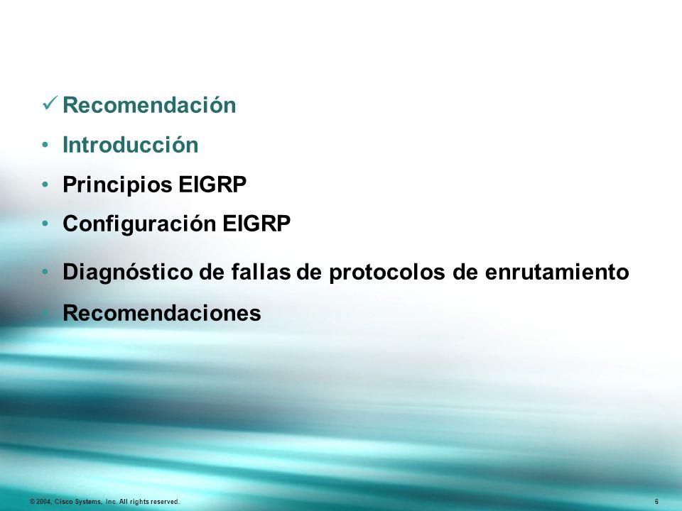 Diagnóstico de fallas de protocolos de enrutamiento Recomendaciones