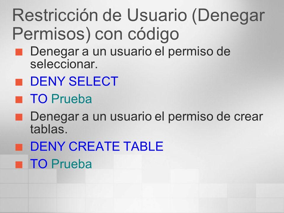 Restricción de Usuario (Denegar Permisos) con código