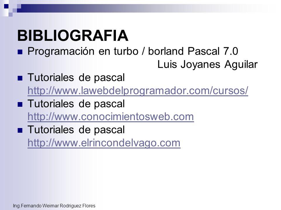 BIBLIOGRAFIA Programación en turbo / borland Pascal 7.0