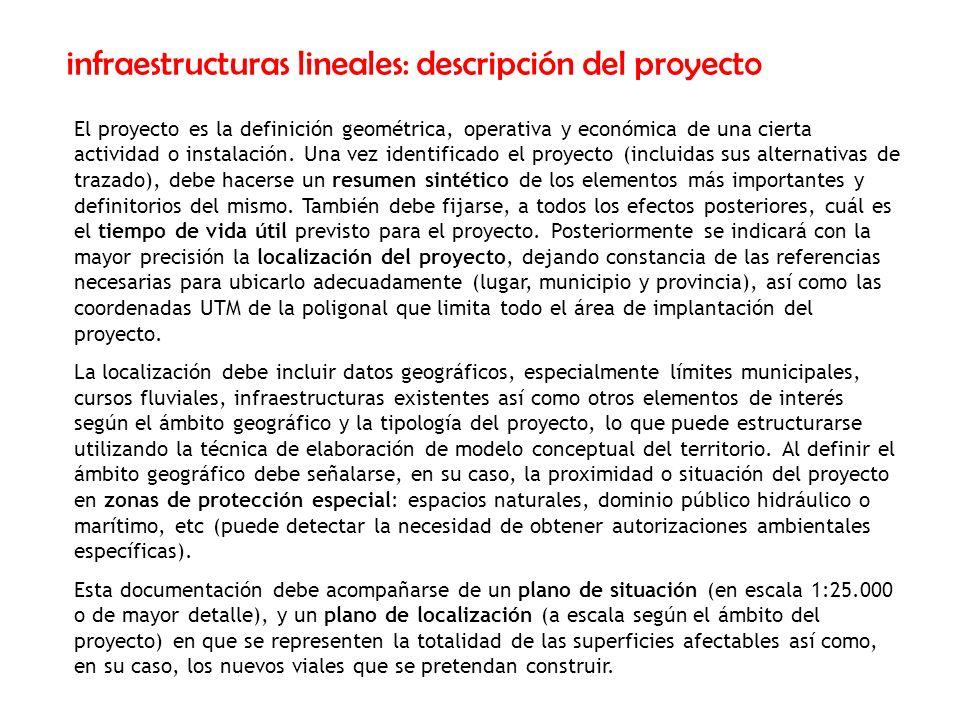 infraestructuras lineales: descripción del proyecto