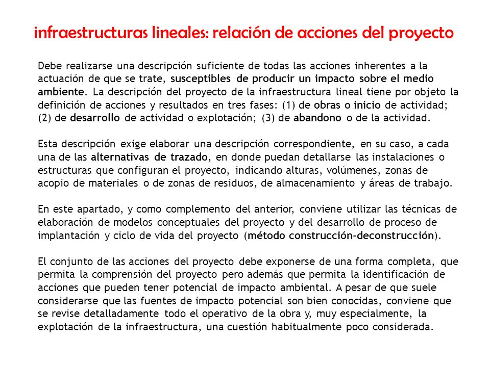infraestructuras lineales: relación de acciones del proyecto