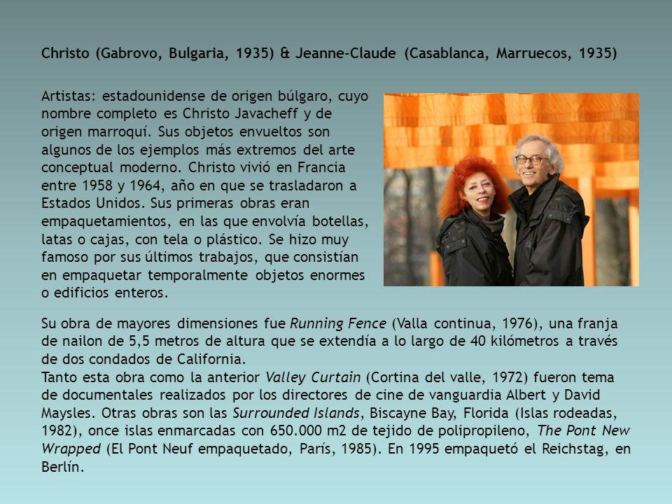 Christo (Gabrovo, Bulgaria, 1935) & Jeanne-Claude (Casablanca, Marruecos, 1935)