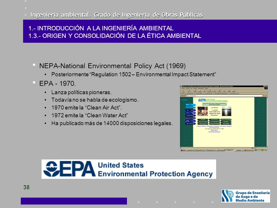NEPA-National Environmental Policy Act (1969) EPA - 1970.