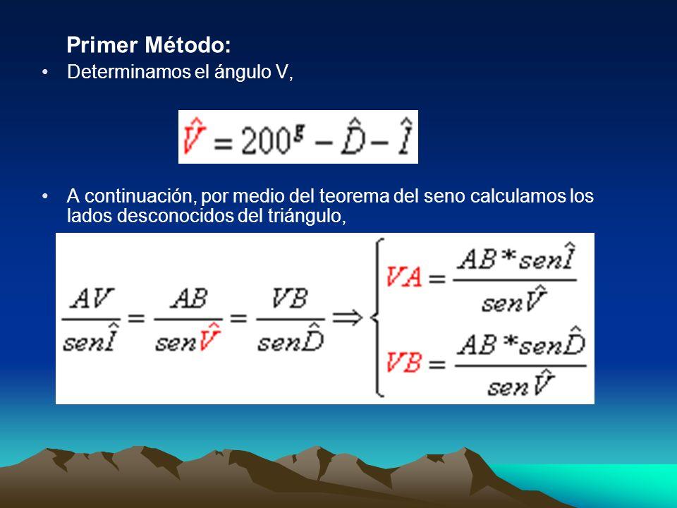 Primer Método: Determinamos el ángulo V,