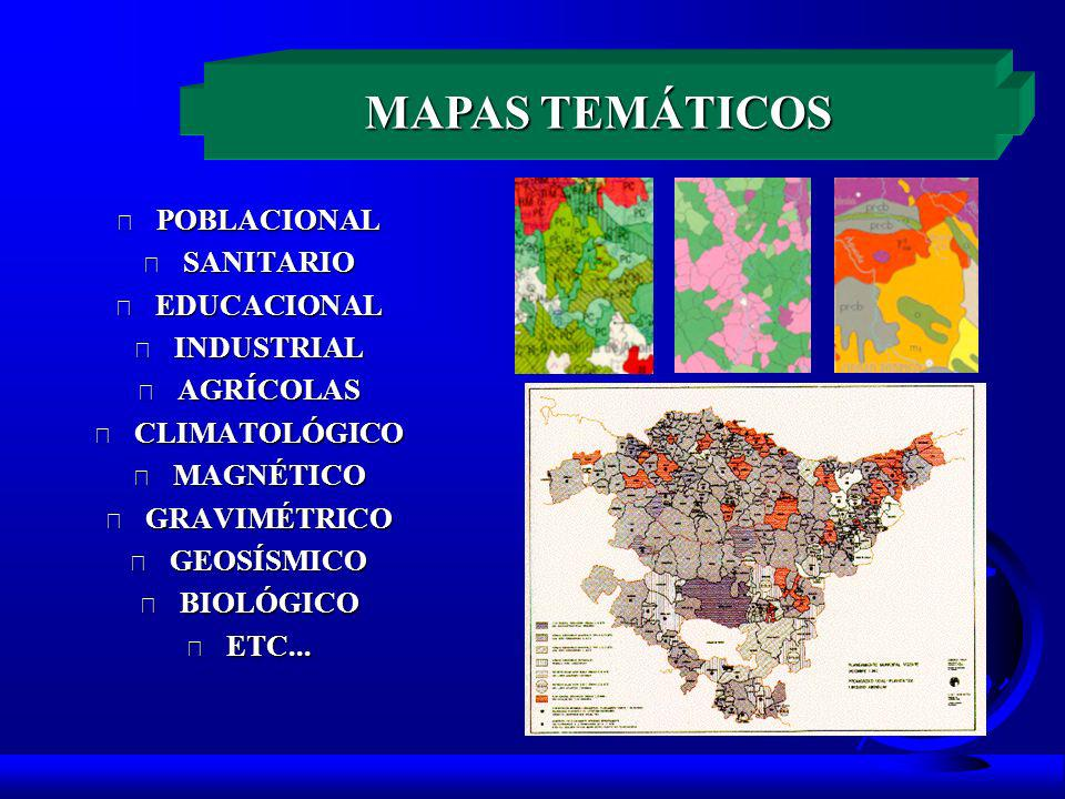 MAPAS TEMÁTICOS POBLACIONAL SANITARIO EDUCACIONAL INDUSTRIAL AGRÍCOLAS