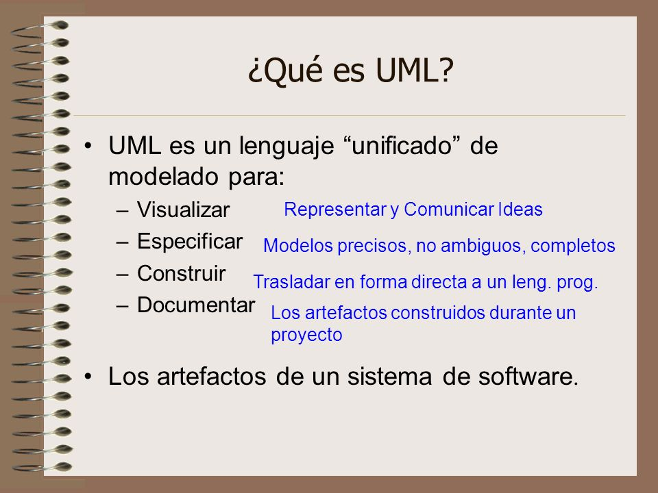 ¿Qué es UML UML es un lenguaje unificado de modelado para:
