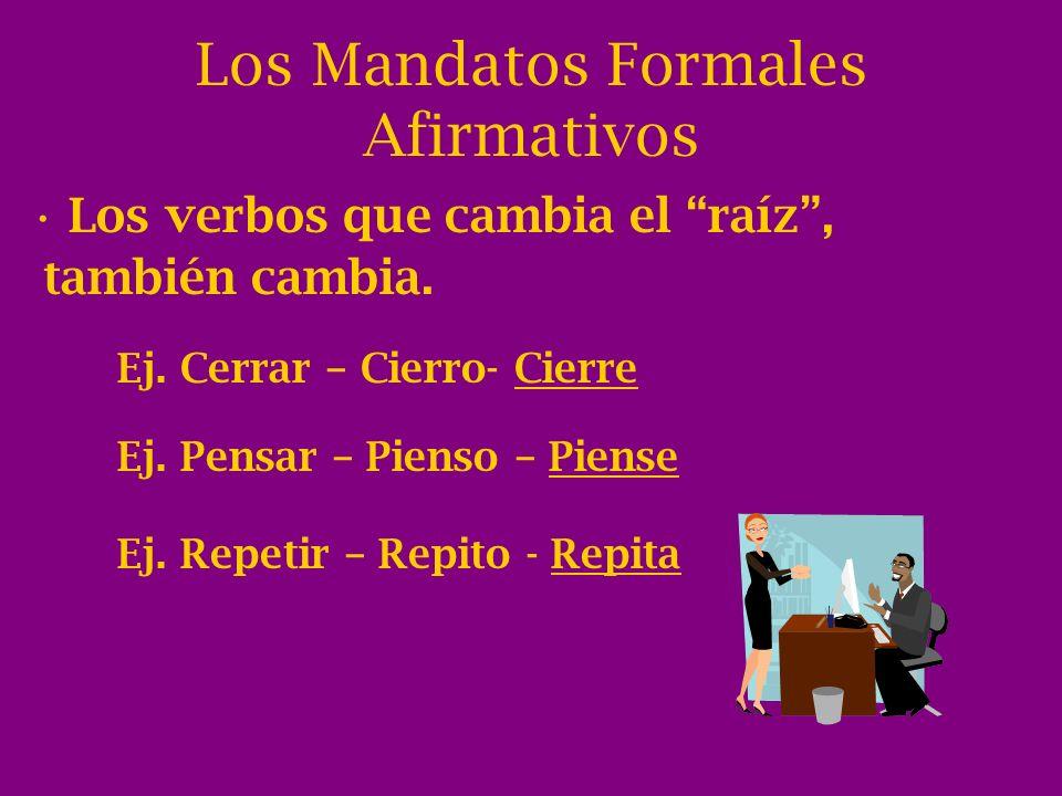 Los Mandatos Formales Afirmativos