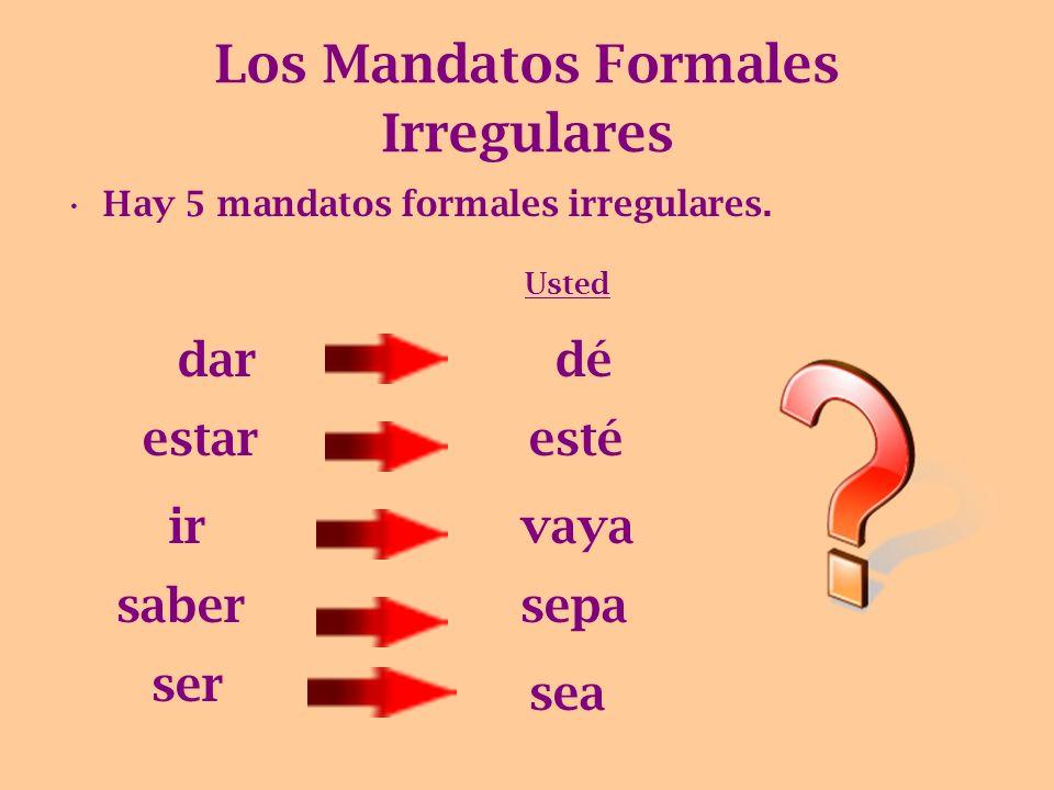 Los Mandatos Formales Irregulares