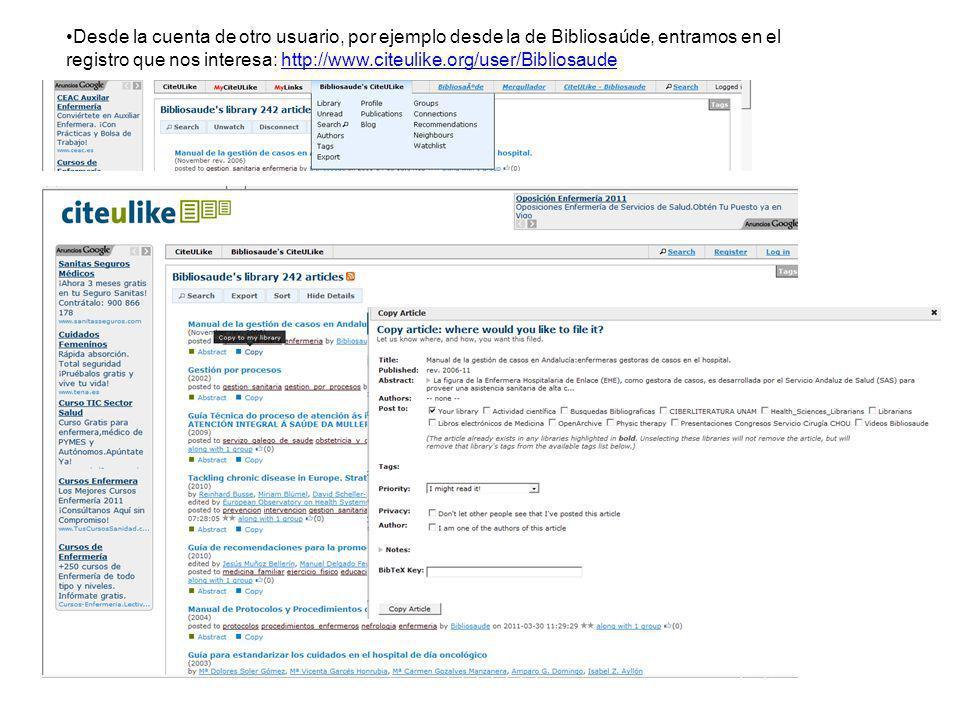 Desde la cuenta de otro usuario, por ejemplo desde la de Bibliosaúde, entramos en el registro que nos interesa: http://www.citeulike.org/user/Bibliosaude