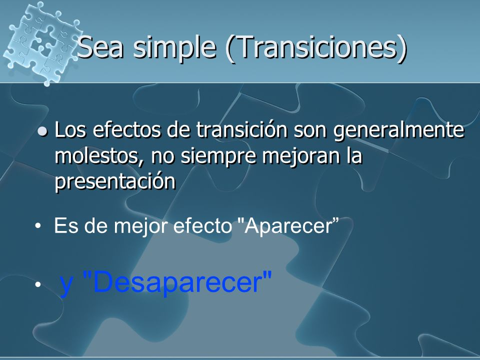 Sea simple (Transiciones)