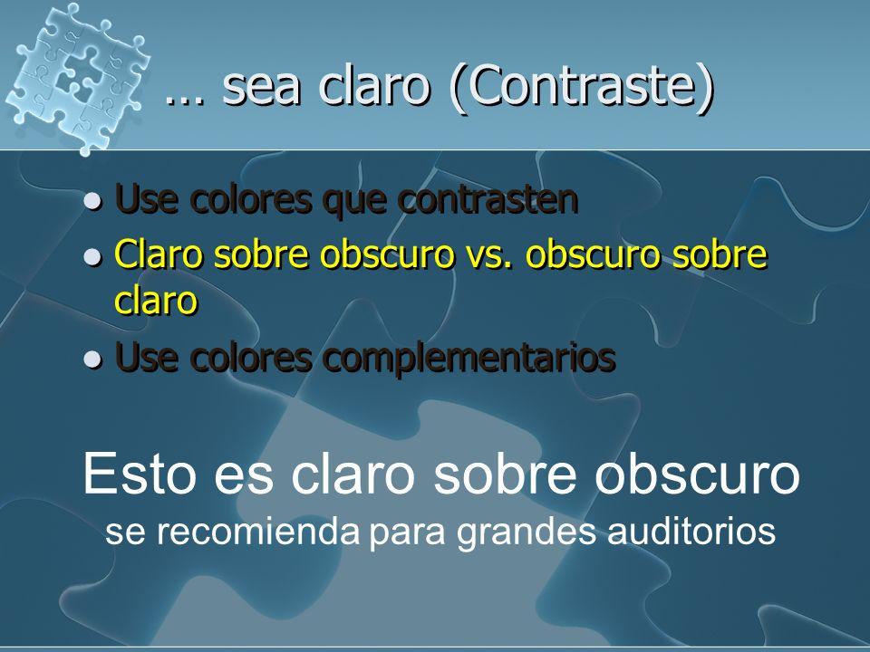 … sea claro (Contraste)