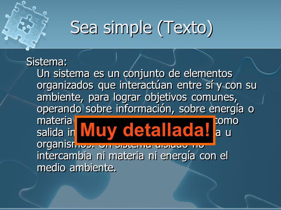 Muy detallada! Sea simple (Texto)