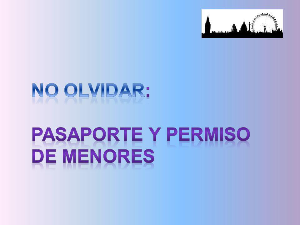 NO OLVIDAR: PASAPORTE Y PERMISO DE MENORES