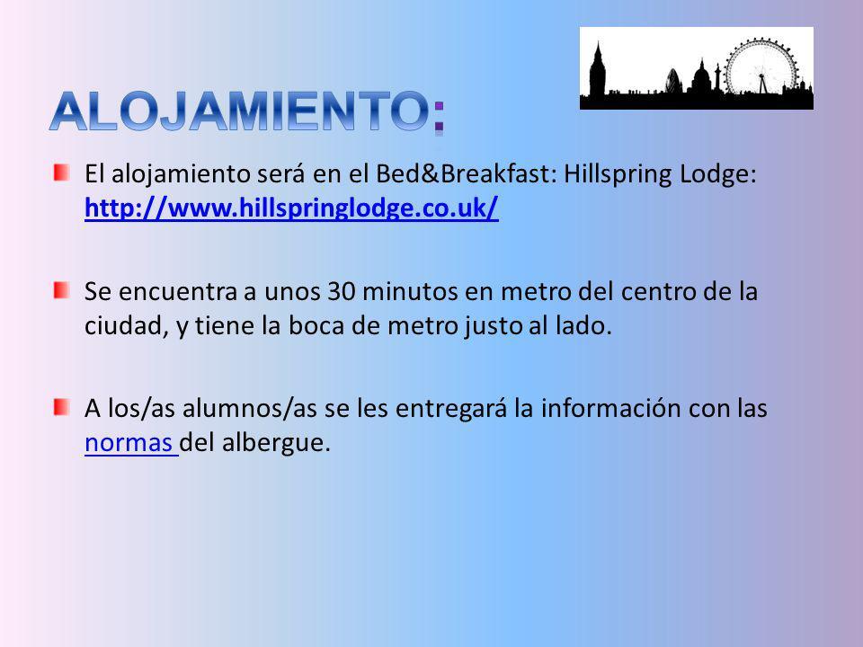 ALOJAMIENTO: El alojamiento será en el Bed&Breakfast: Hillspring Lodge: http://www.hillspringlodge.co.uk/