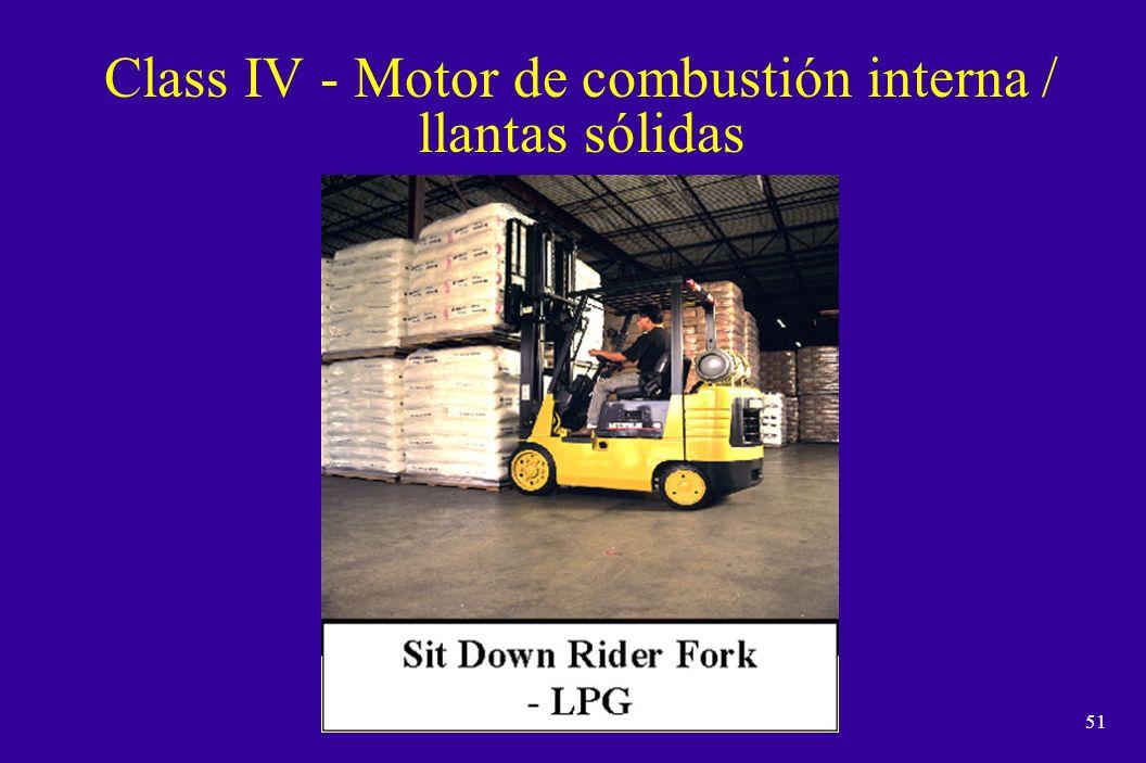 Class IV - Motor de combustión interna / llantas sólidas