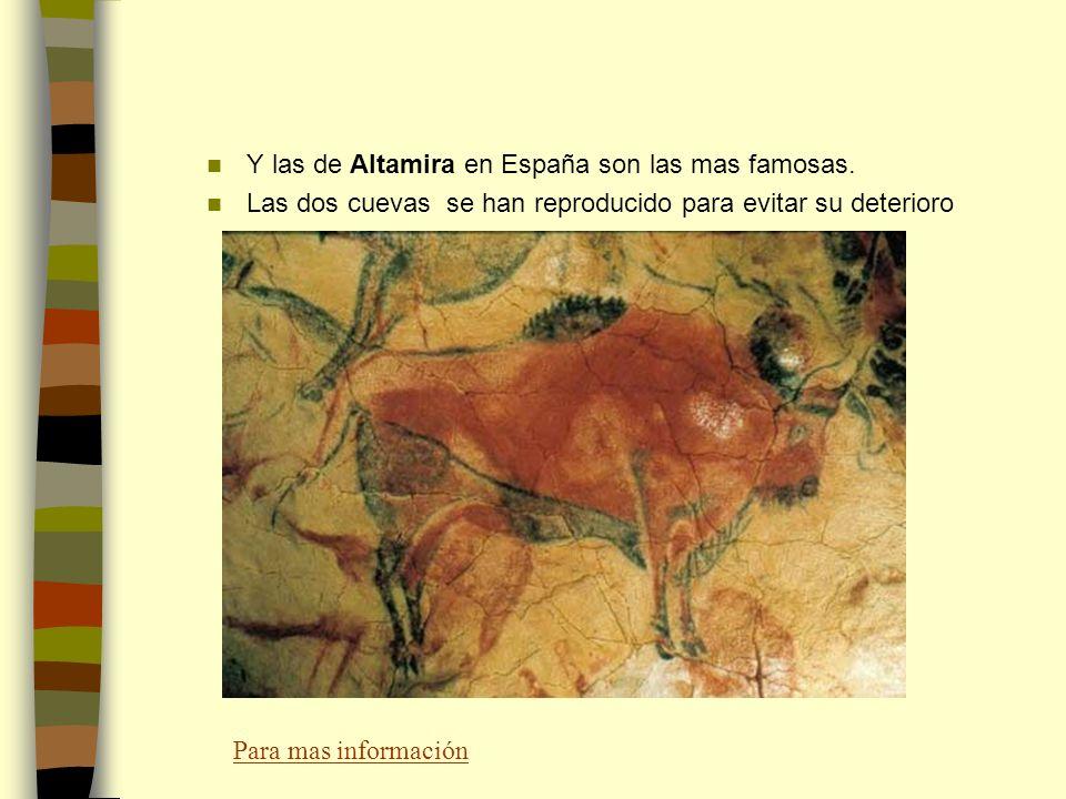 Y las de Altamira en España son las mas famosas.