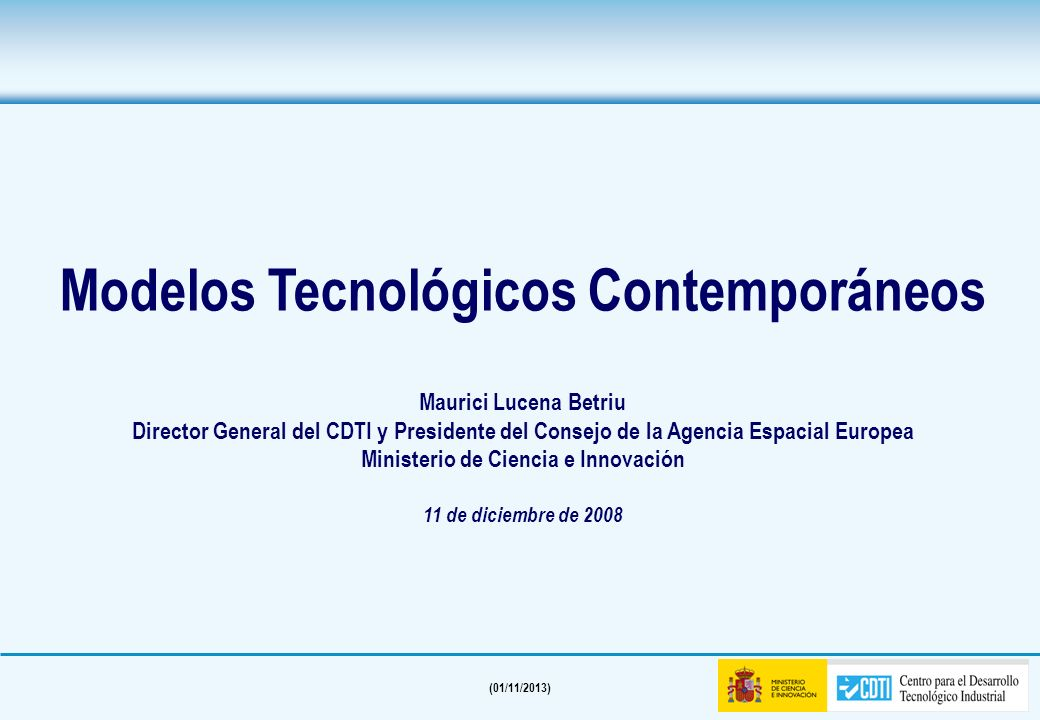 Modelos Tecnológicos Contemporáneos Ministerio de Ciencia e Innovación