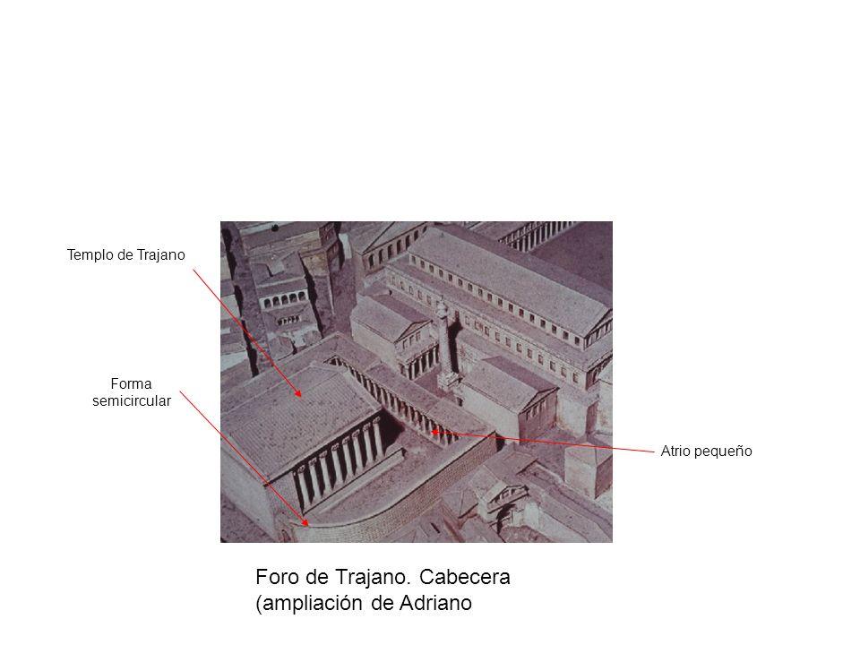 Foro de Trajano. Cabecera (ampliación de Adriano