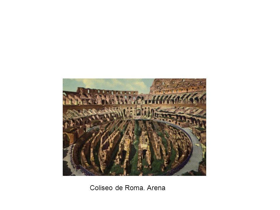 Coliseo de Roma. Arena