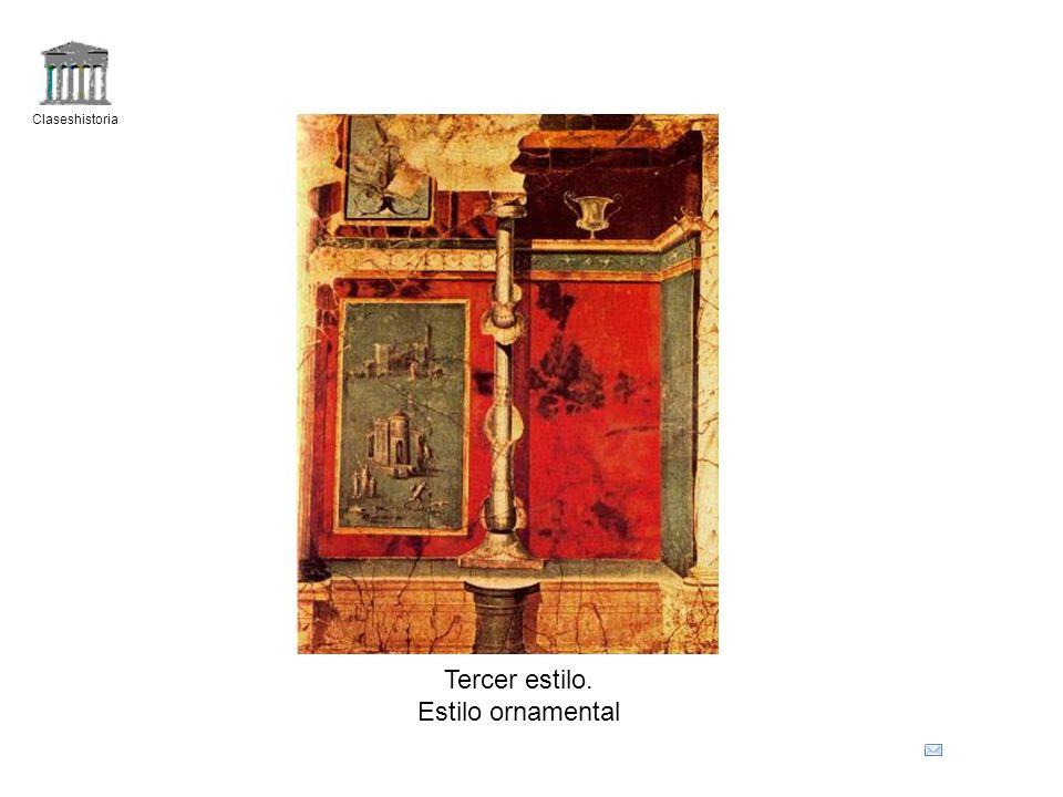 Claseshistoria Tercer estilo. Estilo ornamental