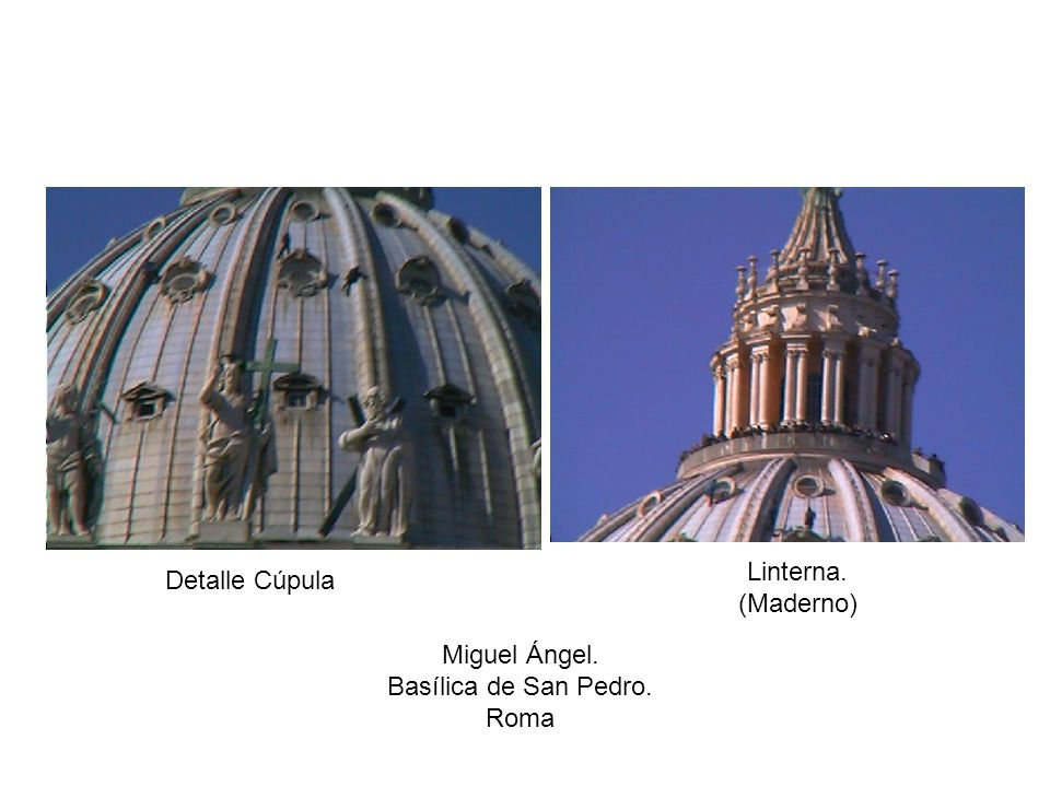 Linterna. (Maderno) Detalle Cúpula Miguel Ángel. Basílica de San Pedro. Roma