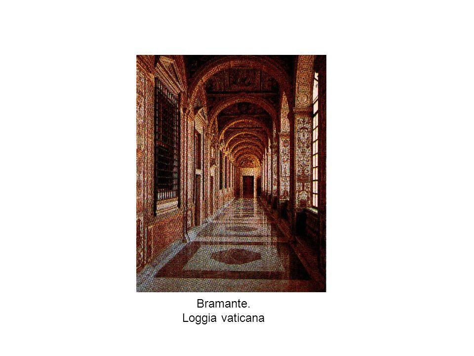 Bramante. Loggia vaticana