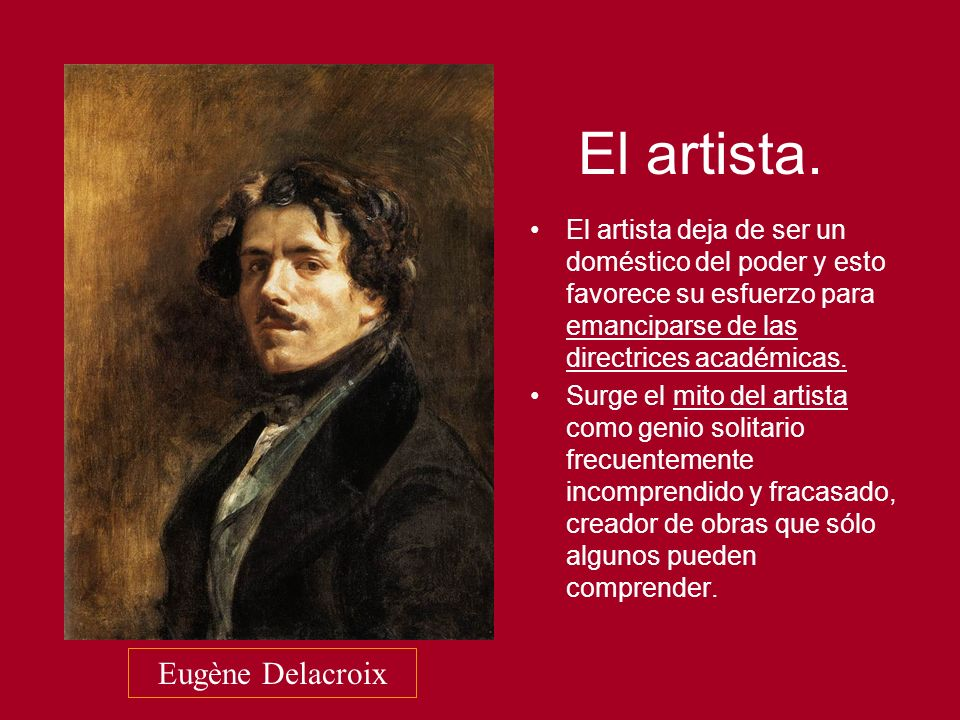 El artista. Eugène Delacroix