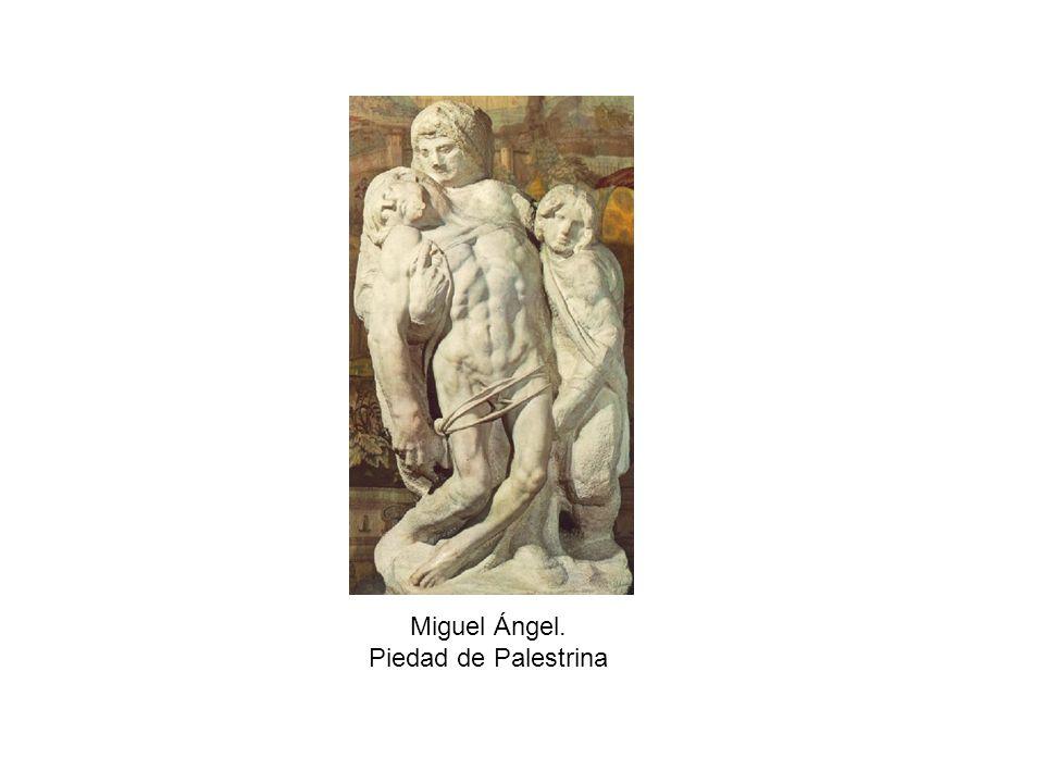 Miguel Ángel. Piedad de Palestrina