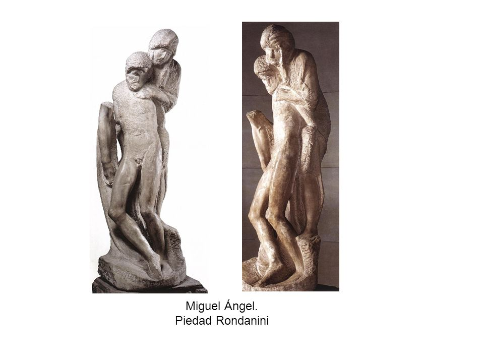 Miguel Ángel. Piedad Rondanini