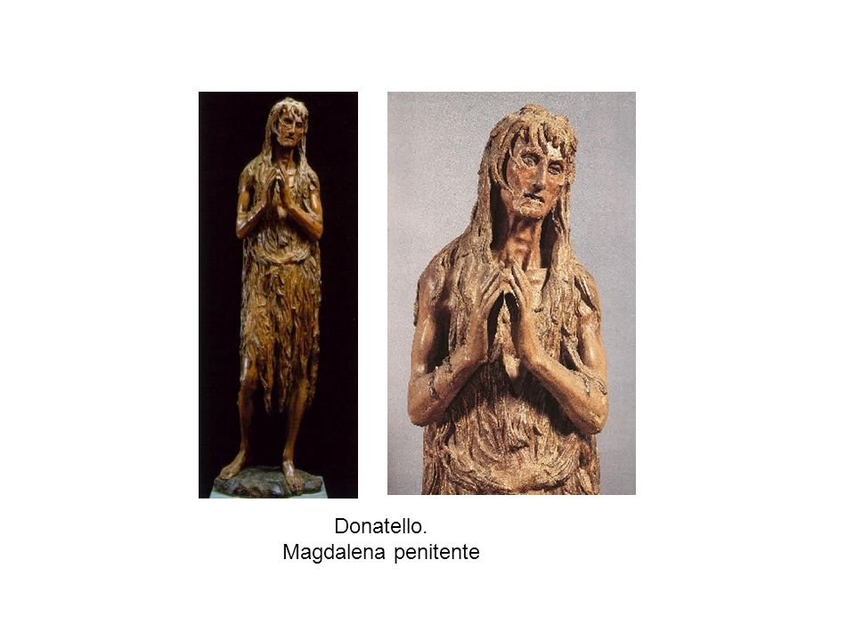 Donatello. Magdalena penitente