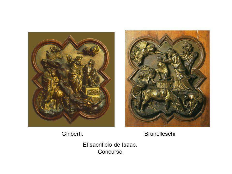 Ghiberti. Brunelleschi El sacrificio de Isaac. Concurso