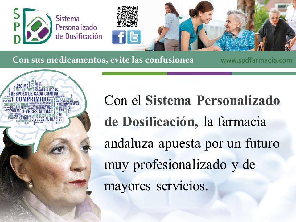 Con el Sistema Personalizado de Dosificación, la farmacia andaluza apuesta por un futuro muy profesionalizado y de mayores servicios.