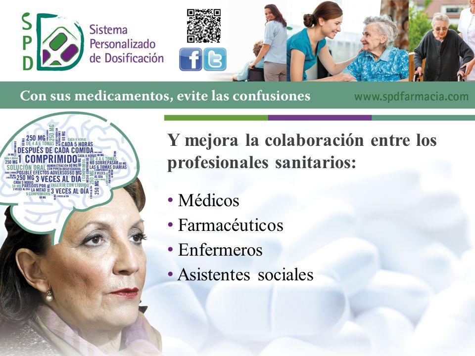 Y mejora la colaboración entre los profesionales sanitarios: