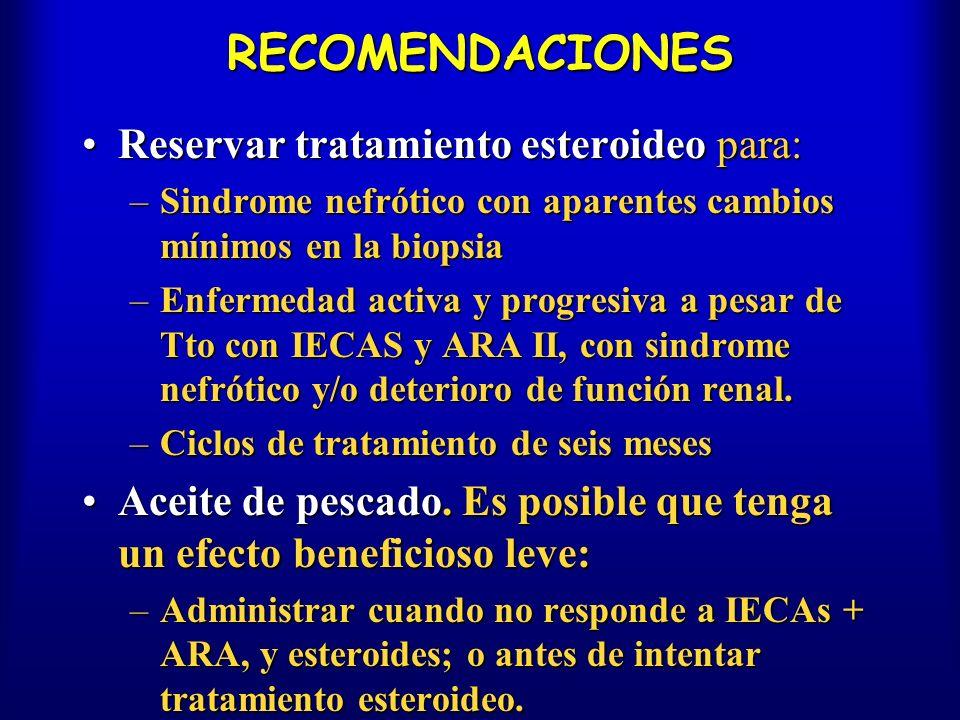 RECOMENDACIONES Reservar tratamiento esteroideo para: