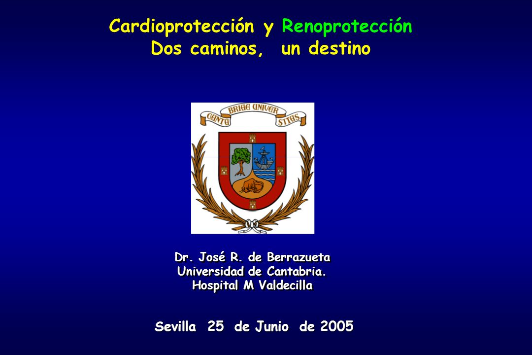 Cardioprotección y Renoprotección Universidad de Cantabria.
