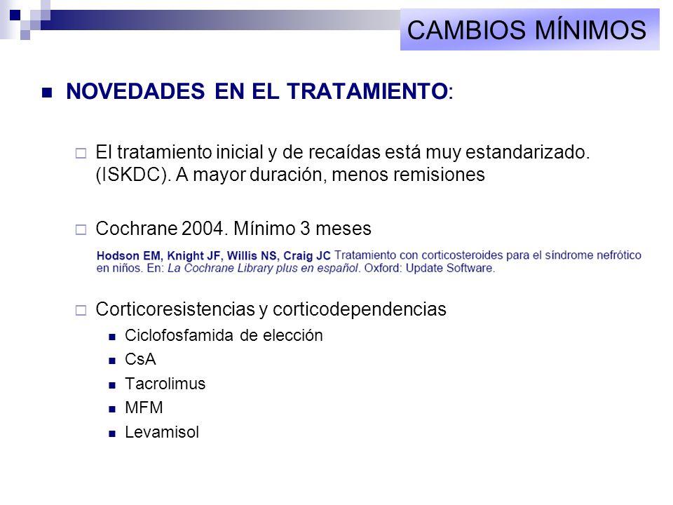 CAMBIOS MÍNIMOS NOVEDADES EN EL TRATAMIENTO: