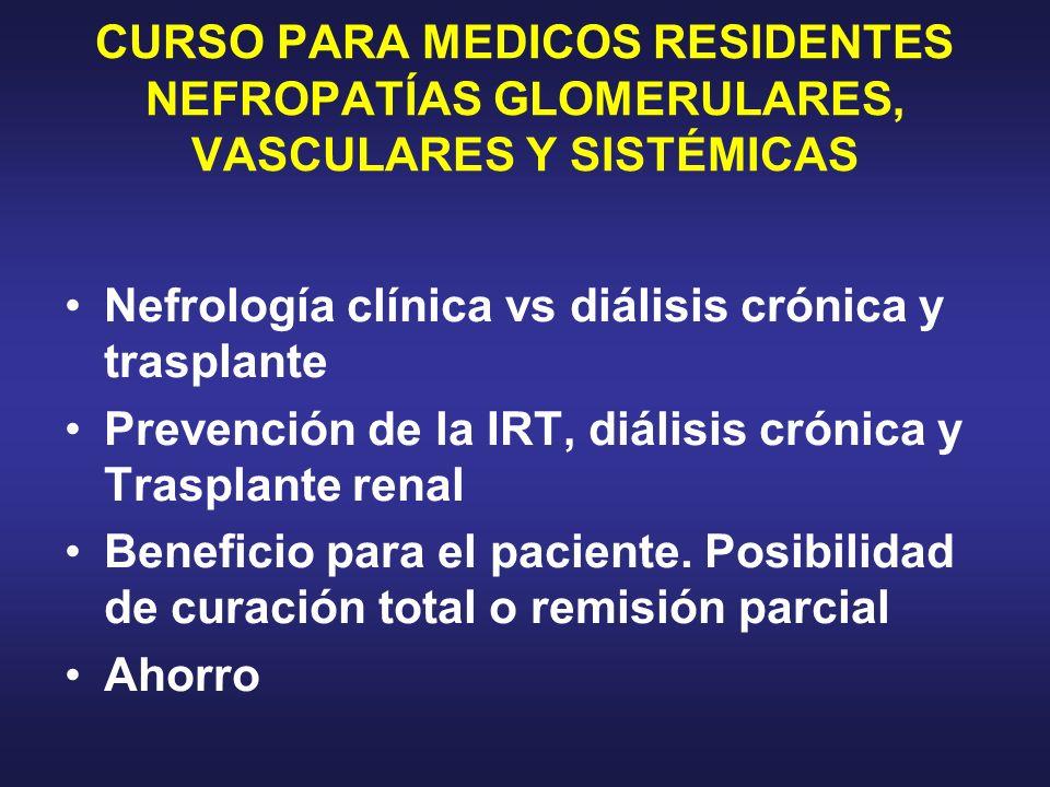 CURSO PARA MEDICOS RESIDENTES NEFROPATÍAS GLOMERULARES, VASCULARES Y SISTÉMICAS