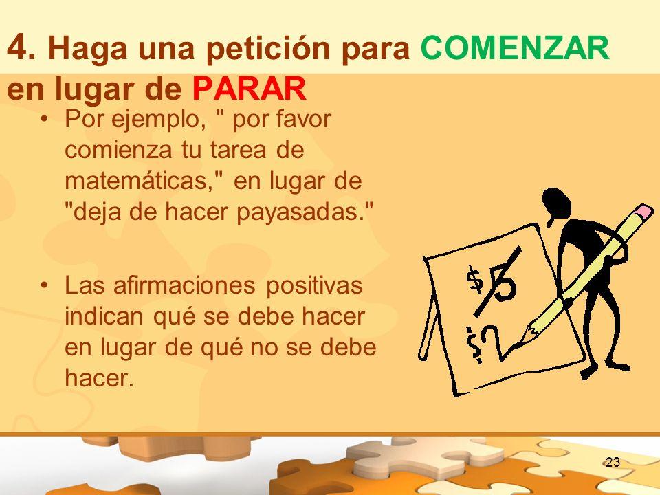 4. Haga una petición para COMENZAR en lugar de PARAR