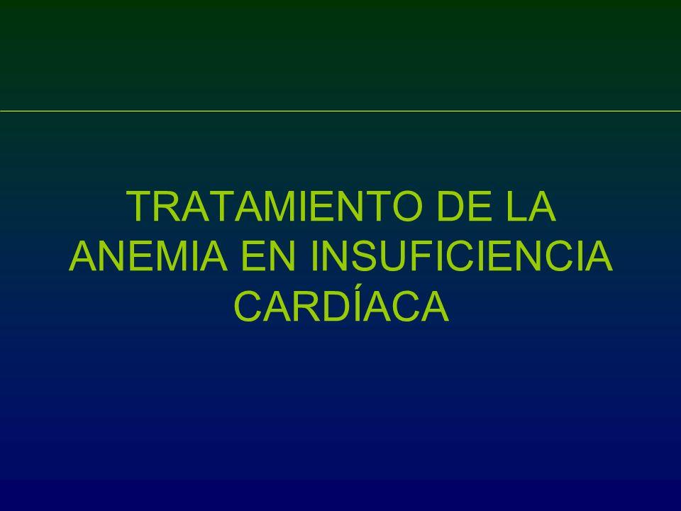TRATAMIENTO DE LA ANEMIA EN INSUFICIENCIA CARDÍACA
