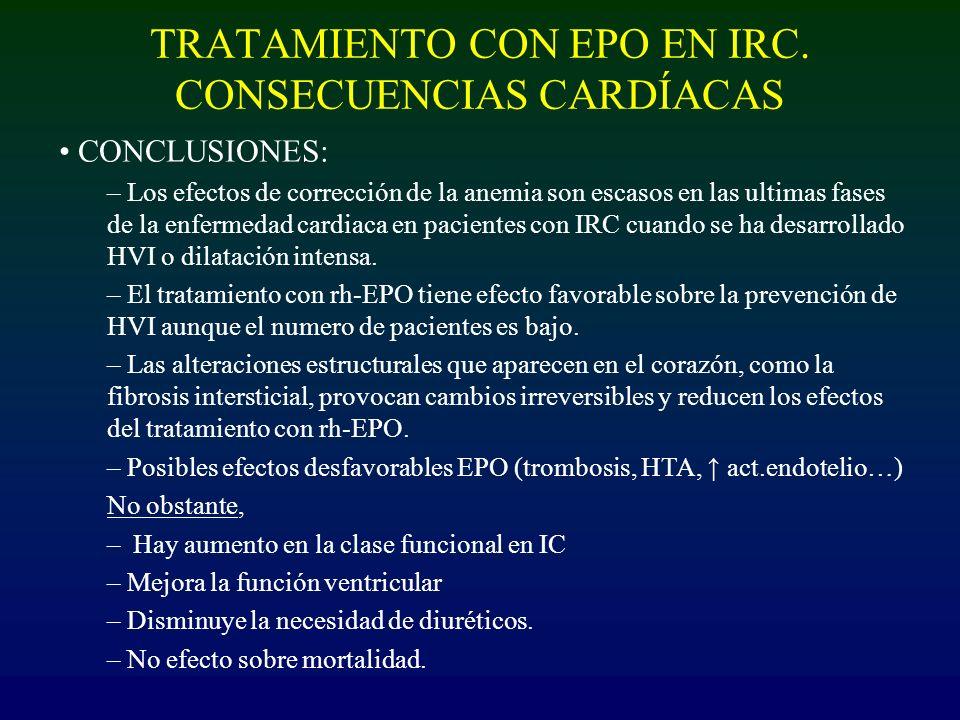 TRATAMIENTO CON EPO EN IRC. CONSECUENCIAS CARDÍACAS