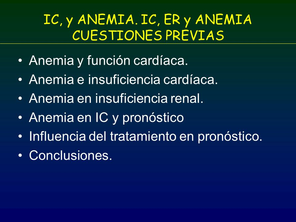 IC, y ANEMIA. IC, ER y ANEMIA CUESTIONES PREVIAS