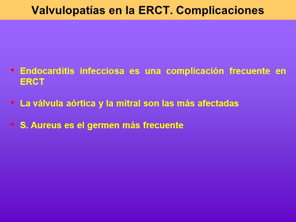 Valvulopatías en la ERCT. Complicaciones