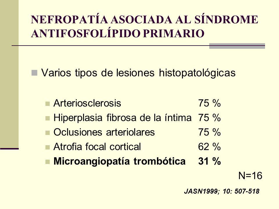 NEFROPATÍA ASOCIADA AL SÍNDROME ANTIFOSFOLÍPIDO PRIMARIO