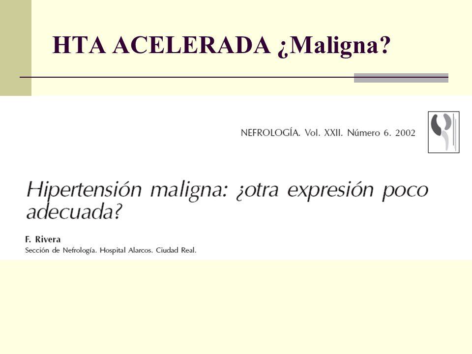 HTA ACELERADA ¿Maligna