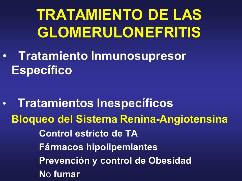 TRATAMIENTO DE LAS GLOMERULONEFRITIS