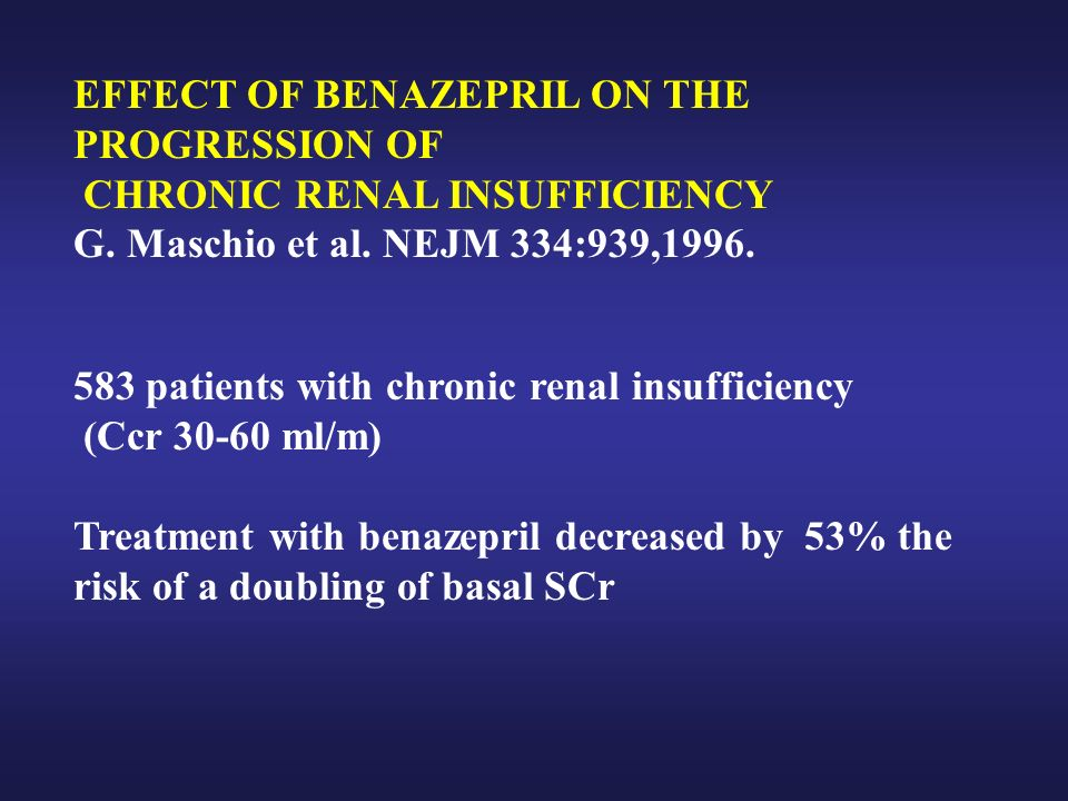 EFFECT OF BENAZEPRIL ON THE PROGRESSION OF