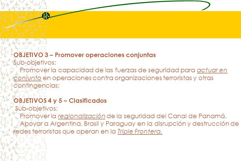 OBJETIVO 3 – Promover operaciones conjuntas